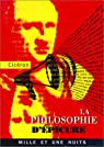 La Philosophie d'Epicure par Cicéron