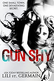 Gun Shy: A psychological thriller by [St. Germain, Lili]