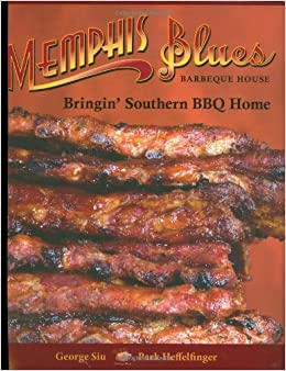 Memphis Blues Barbeque House Bringin Southern Bbq Home