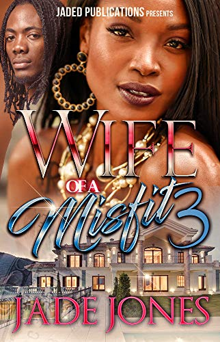 Wife of a Misfit 3: The Finale (Jade Mist Finish)