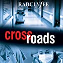 Crossroads Audiobook by  Radclyffe Narrated by Lauren Fortgang