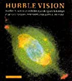 img - for Hubble Vision: Further Adventures with the Hubble Space Telescope book / textbook / text book
