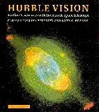 Hubble Vision, Carolyn C. Petersen and John C. Brandt, 0521592917