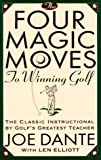 img - for The Four Magic Moves to Winning Golf book / textbook / text book