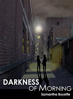 Darkness of Morning (Guardian of Morning Book 2) by [Boyette, Samantha]