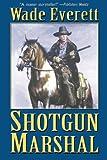 Shotgun Marshal, Will Cook, 1477831320