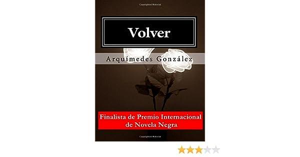 Volver: Trilogía policial completa (Spanish Edition ...