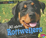 All about Rottweilers, Erika L. Shores, 1429687282