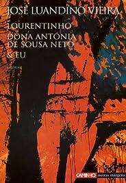 Lourentinho Dona Antónia de Sousa Neto e Eu