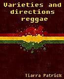 Varieties and directions reggae