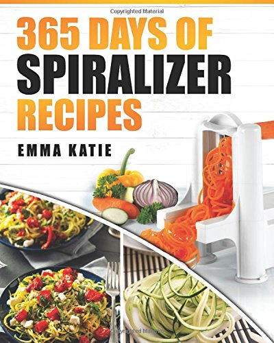 Spiralizer Recipes Cookbook Spiralize Cooking