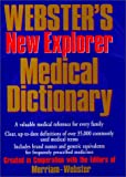 Webster's New Explorer Medical Dictionary, Merriam-Webster, Inc. Staff, 1892859076