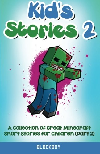 download kids stories 2 another collection of great minecraft short stories for children unofficial minecraft fiction book pdf audio ida65woj2