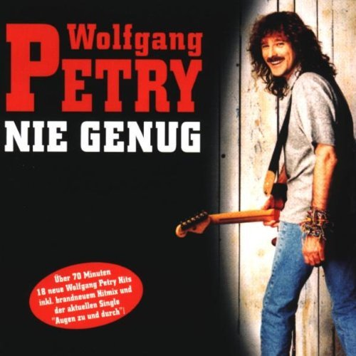 Wolfgang Petry - Nie Genug By Wolfgang Petry - Zortam Music