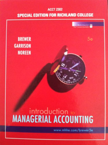 Introduction to Managerial Accounting. Special Edition for Richland College (ACCT 2302)