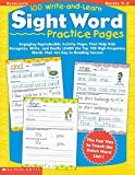 img - for 100 Write-and-Learn Sight Word Practice Pages: Engaging Reproducible Activity Pages That Help Kids Recognize, Write, and Really LEARN the Top 100 High-Frequency Words That are Key to Reading Success book / textbook / text book