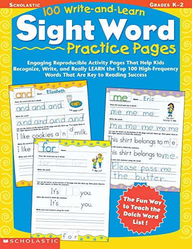 100 Write-and-Learn Sight Word Practice Pages: Engaging Reproducible Activity Pages That Help Kids Recognize, Write, and Really LEARN the Top 100 High-Frequency Words That are Key to Reading Success (Best Homeschool Phonics Curriculum)