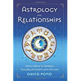 Astrology and Relationships: Simple Ways to Improve Your Relationship with Anyone