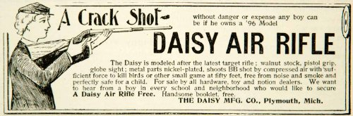 1896 Ad Daisy Air Rifle Plymouth Michigan Gun Shot Boy Nickel-Plated Child Shoot - Original Print Ad