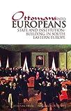 Ottomans into Europeans, , 1849040567