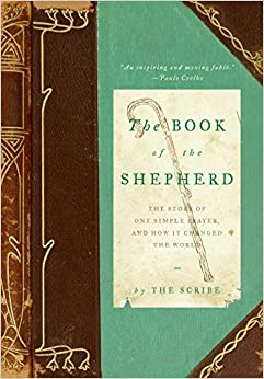Book The Book of the Shepherd: The Story of One Simple Prayer, and How It Changed the World