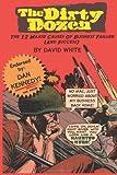 The Dirty Dozen, David White, 1494990148
