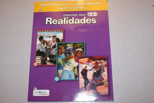 Prentice Hall Realidades A/B-1: Realidades para hispanohablantes (Teacher's Edition)