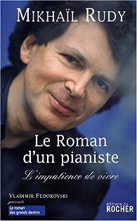 Le roman d'un pianiste : L'impatience de vivre par Mikhaïl Rudy