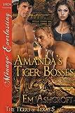 Amanda's Tiger Bosses [The Tigers of Texas 5] (Siren Publishing Menage Everlasting)