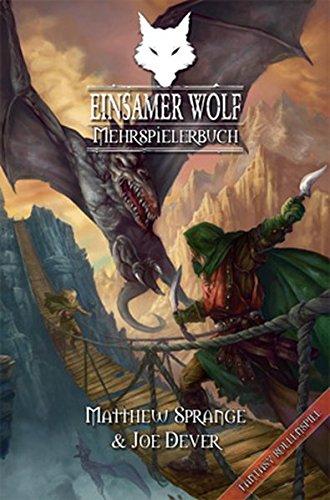 Einsamer Wolf - Mehrspielerbuch: Ein Fantasy-Rollenspiel in der Welt des Einsamen Wolf