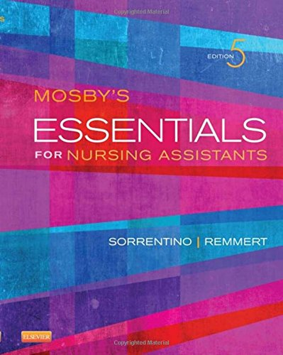 Mosby's Essentials for Nursing Assistants, 5e by Sheila A Sorrentino