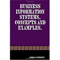 Business Information Systems, Concepts and Examples.