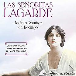 Las Señoritas Lagarde [The Lagarde Girls]