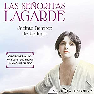 Las Señoritas Lagarde [The Lagarde Girls] Audiobook