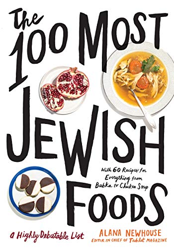 (The 100 Most Jewish Foods: A Highly Debatable)