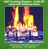 2007 Crackling Fireplace Audio CD mixed with Christmas Music