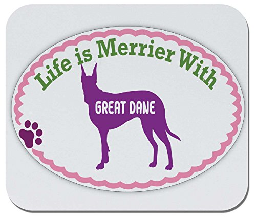 - Makoroni - Life is Merrier with Great DANE - Non-Slip Rubber Mousepad, Gaming Office Mousepad