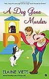 A Dog Gone Murder (Josie, Marcus Mystery Shopper)