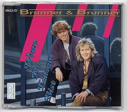 Brunner & Brunner - Wenn Du Einsam Bist [single-Cd] - Zortam Music