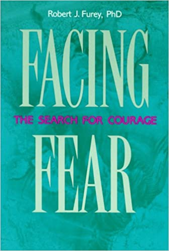 Read online Facing Fear: The Search for Courage PDF, azw (Kindle), ePub, doc, mobi