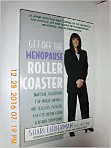 Get off the Menopause Roller Coaster : Natural Solutions ...