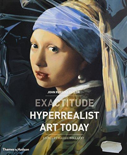 Exactitude: Hyperrealist Art Today