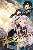 Death March to the Parallel World Rhapsody, Vol. 2 (light novel) (Death March to the Parallel World Rhapsody (light novel))