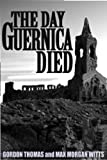 Guernica, Gordon Thomas and Max M. Witts, 0812885139