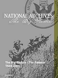 The Big Picture - The Famous Third Army
