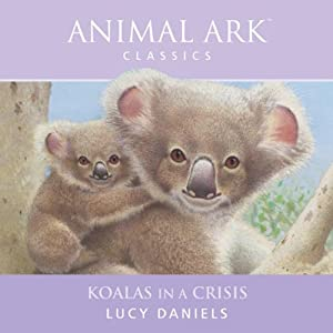 Animal Ark: Koalas in a Crisis Audiobook