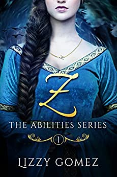 Z (The Abilities Series Book 1) by [Gomez, Lizzy]