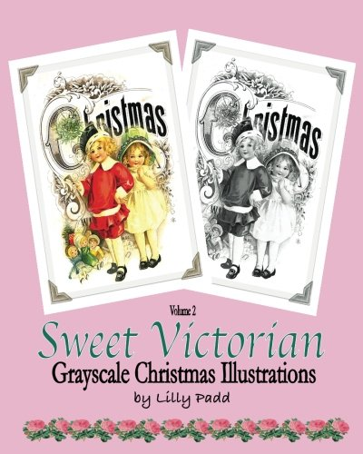 Sweet Victorian: Grayscale Christmas Illustrations by Lilly Padd