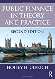 img - for Public Finance in Theory and Practice Second edition by Holley H. Ulbrich (2011-07-14) book / textbook / text book