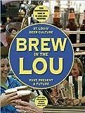 Brew in the Lou, Evan Benn, 0984208461